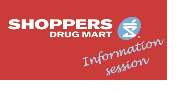 Shoppers Drug Mart Information Session
