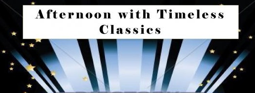 Afternoon With Timeless Classics - East Side Centre