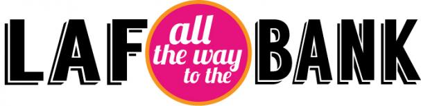 LAF all the way to the Bank - Prize Draw #1 - Friday, March 7th WEST SIDE CENTRE