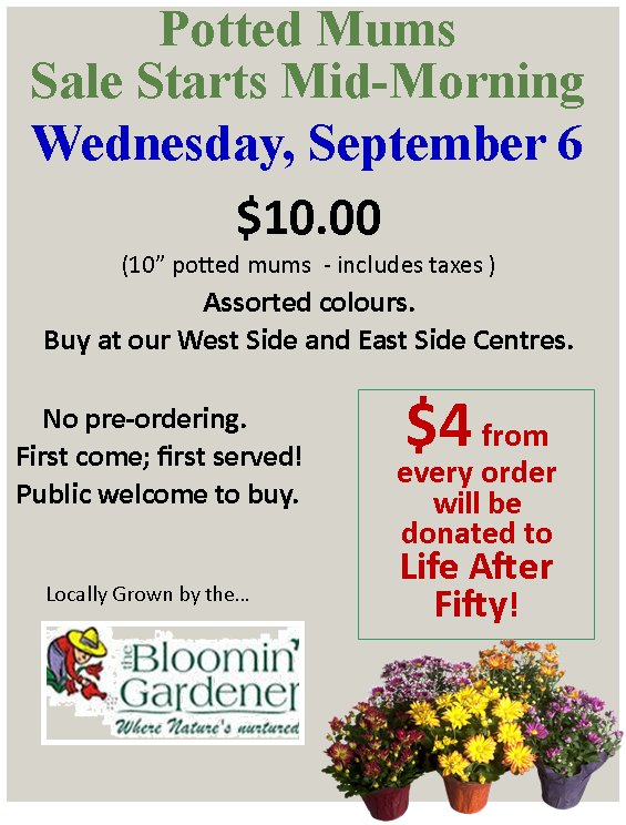Mum Sale Starts at 11:00a.m. East Side and West Side Centres