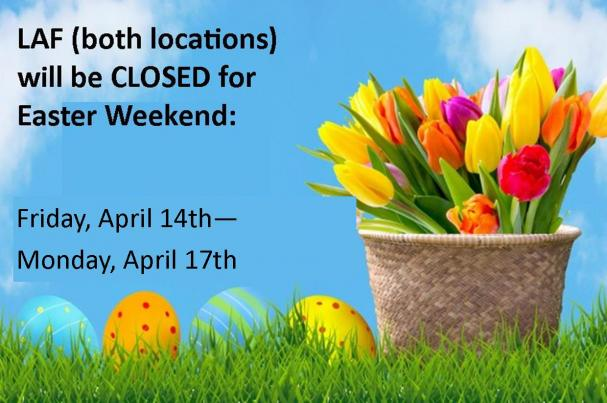 LAF Closed for Easter